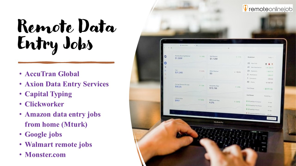9 remote data entry jobs: AccuTran Global, Axion data entry services, capital typing, clickworker, MTurk Amazon data entry jobs from home, Google jobs, Walmart remote jobs, Monster.com